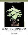 Criticizing Photographs An Introduction to Understanding Images