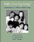 Multicultural Psychology Understanding Our Diverse Communities