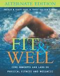 Fit+well,alternate Ed.-w/journal+4.2 Cd