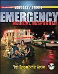 Emergency Medical Responder First Responder in Action