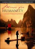 Mirror For Humanity A Concise Introduction To Cultural Anthropology