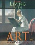 Living with Art: Extended Package Incl Overlays and Projects Manual
