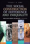 Social Construction Of Difference And Inequality Race, Class, Gender And Sexuality