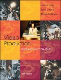 Video Production Disciplines and Techniques