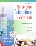 Math And Dosage Calculations for Medical Careers Student