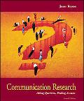 Communication Research Asking Questions, Finding Answers