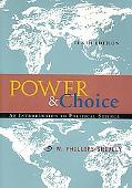 Power & Choice An Introduction to Political Science
