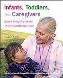 The Caregiver's Companion: Readings and Professional Resources to accompany Infants, Toddler...