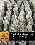 Physical Anthropology And Archaeology With Living Anthropology And Powerweb Student