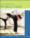 Concepts Of Physical Fitness Active Lifestyles For Wellness