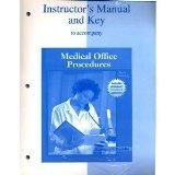 Instructor's Manual and Key to Accompany Medical Office Procedures (6th Edition)
