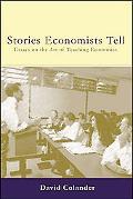 Stories Economists Tell