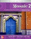 Mosaic 2 Writing, Silver Edition: Academic Essay Development, Student Edition