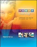 Power Learning Strategies for Success in College And Life