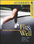 Fit & Well Core Concepts and Labs In Physical Fitness and Wellness Alternate Edition
