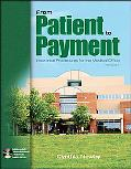 From Patient to Payment Insurance Procedures for the Medical Office
