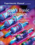 Experiments Manual with simulation CD to accompany Grob's Basic Electronics: Fundamentals of...