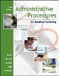 Administrative Procedures for Medical Assisting with CDROM