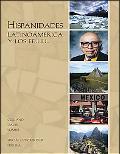 Hispanidades Latinoamerica Y Los Ee.uu. With Dvds