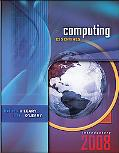 Computing Essentials 2008 Introductory