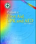 Pediatric First Aid, Cpr, and Aed