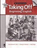 Taking Off Workbook: Beginning English