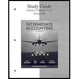 Study Guide, Volume 2 to accompany Intermediate Accounting