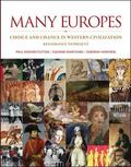 Many Europes: Renaissance to Present: Choice and Chance in Western Civilization