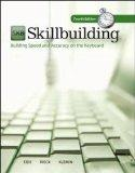 Skillbuilding: Text Only: Building Speed and Accuracy On The Keyboard