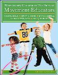 Elementary Classroom Teachers as Movement Educators
