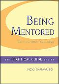 Being Mentored: Getting What You Need