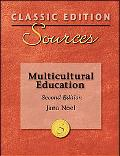 Classic Edition Sources: Multicultural Education, 2/E