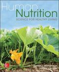Human Nutrition : Science for Healthy Living