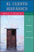 Cuento Hispanico A Graded Literary Anthology