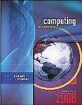 Computing Essentials 2008 Complete Edition