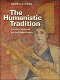 The Humanistic Tradition, Book 1: The First Civilizations and the Classical Legacy