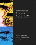 Information Systems Solutions A Project Approach