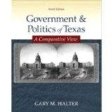 Government and Politics of Texas A Comparative View (9th Edition)