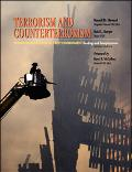 Terrorism And Counterterrorism Understanding the New Security Environment, Readings And Inte...