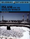 Global Studies Islam And the Muslim World