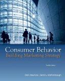 Consumer Behavior: Building Marketing Strategy, 12th Edition