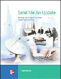 Send Me an Update A Step-By-Step Approach to Business and Professional Writing