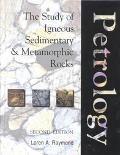 Petrology The Study of Igneous, Sedimentary, and Metamorphic Rocks