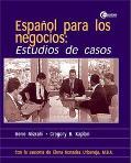 Espanol Para Los Negocios Estudios De Casos