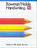 Bowmar Noble Handwriting Book B