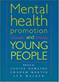 Mental Health Promotion and Young People: Concepts and Practice