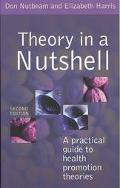 Theory in a Nutshell A Practical Guide to Health Promotion Theories