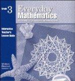 Everyday Mathematics: Grade 3: Interactive Teacher's Lesson Guide