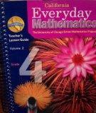 California Everyday Mathematics Teacher's Lesson Guide Grade 4 (Volume 2)