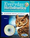 Everyday Mathematics (Texas) Student Math Journal Grade 5 (The University of Chicago School ...